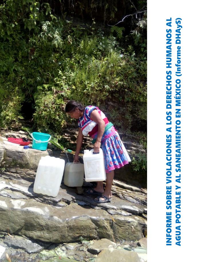 Informe sobre violaciones a los derechos humanos al agua for Bungalows sobre el agua en mexico